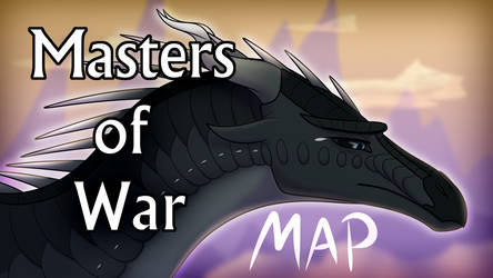Wings of Fire - Darkstalker Masters of War MAP by xTheDragonRebornx