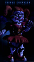 Circus Baby - Full Poster! by GamesProduction