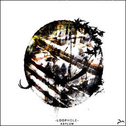 -Loophole- Asylum by the-joker
