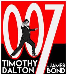 Timothy Dalton is James Bond Poster by BradyMajor