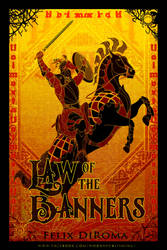 Law of the Banners Poster by samurairyu
