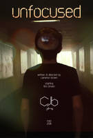 Unfocused Poster #1 by todaywiththeCJB