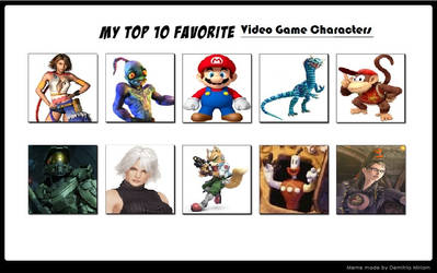My Top 10 Favorite Video Game Characters Meme by KaumiThomason