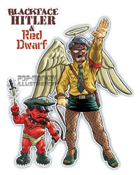BLACKFACE HITLER and RED DWARF by pop-monkey