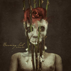BECOMING SOIL by DrWinter