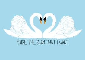 You're The Swan That I Want by flailingmuse