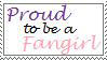 Proud Fangirl Stamp by kilala30144