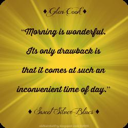 Glen Cook Quote by Mulluane