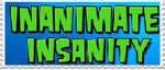 Inanimate Insanity fan stamp by cannotbolt9