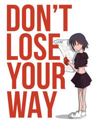 Don't Lose Your Way! by Jax-81
