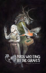 Birds Who Sing by the Graves by Tuonenkalla