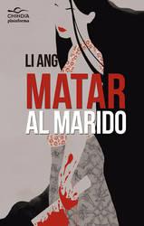 Book cover: Matar al marido by Loleia