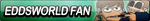 Eddsworld XL Fan Button by EclipsaButterfly
