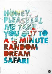 Dream Safari by mrgraphicsguy