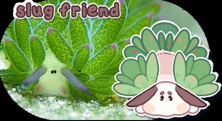 slug friend by plushpon