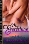 My Everything by cobblestonepress