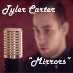 Tyler Carter - Mirrors (Fanmade Album Art) by VexylGraphics