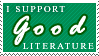 I Support Good Literature by ForksOfTheSalad