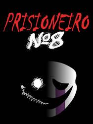 Prisioneiro No8 by euamodeus