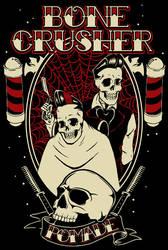 Bone Crusher Pomade by HorrorRudey
