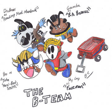 The B-Team 2010 by BlackCarrot1129