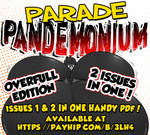 Parade Pandemonium: The Overfilled Edition by GreyOfPTA