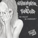 Unsub vs n0isemakeR - We Might Be Monsters LP by LilyUnsub