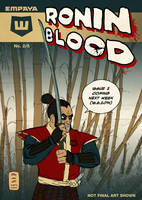 Ronin Blood Issue2 Coming Next Week by EMPAYAcomics