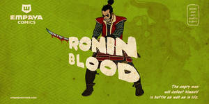 RONIN BLOOD promo art5: the angry man by EMPAYAcomics