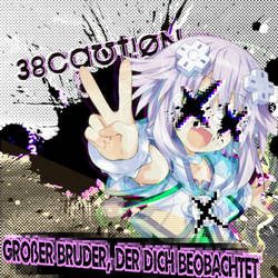 Grober Bruder, der dich beobachtet by AKA-38CAUTION