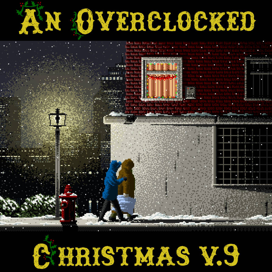 An OverClocked Christmas v.9 cover by The-Coop