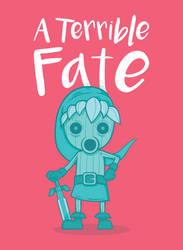 A Terrible Fate by BoredBored