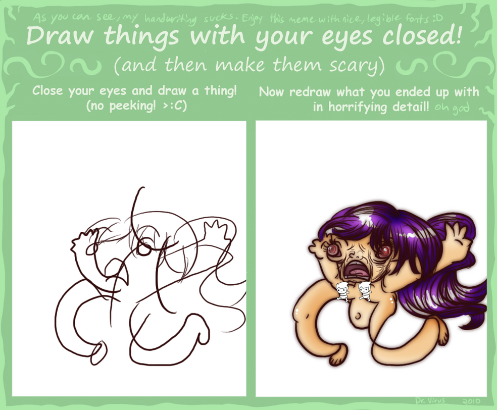 Drawing With My Eyes Closed By Hetaclypse On Deviantart