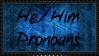 He/Him Pronouns Stamp by fellSans