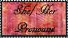 She/Her Pronouns Stamp by fellSans