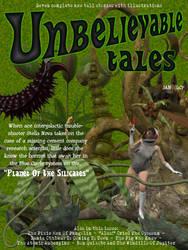 Unbelievable Tales by 3dcheapskate