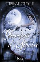Chimeres d'Albatre by Miesis