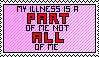 My illness is a part of me not all of me STAMP by MonikaSecrets
