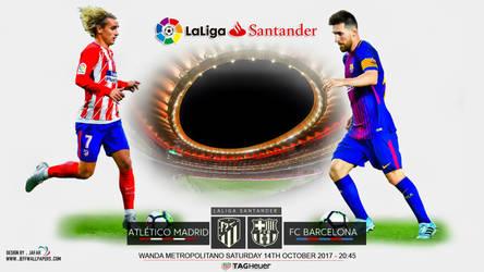 ATLETICO MADRID - FC BARCELONA LA LIGA 2017 by jafarjeef