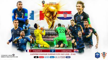 FRANCE - CROATIA FINAL WORLD CUP 2018 by jafarjeef