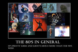 The 80s Demotivational Poster by RyugaSSJ3