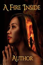 A Fire Inside Cover by Charlene-Art