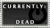 Status Stamp: Dead by Reixxie