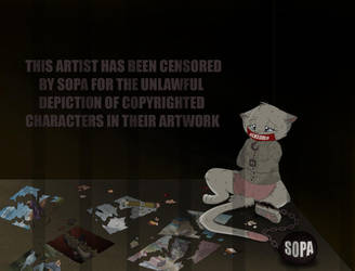 STOP SOPA OR WE'RE ALL FUCKED by ThisCrispyKat