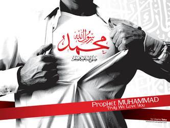 MUHAMMAD PBUH TRULY WE LOVE YO by muslimz