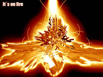 Its on fire by morp