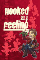 StarLord - Hooked on a Feeling by mistermoster