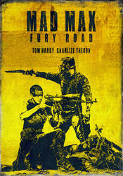 Mad Max: Fury Road by crilleb50