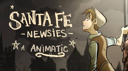 Santa Fe (Prologue)- Newsies Animatic by Zeddyzi