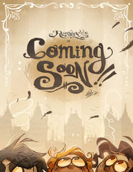 Ramshackle Comic: Coming Soon by Zeddyzi